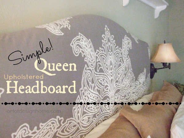 Upholstered Queen Headboard with a Shower curtain